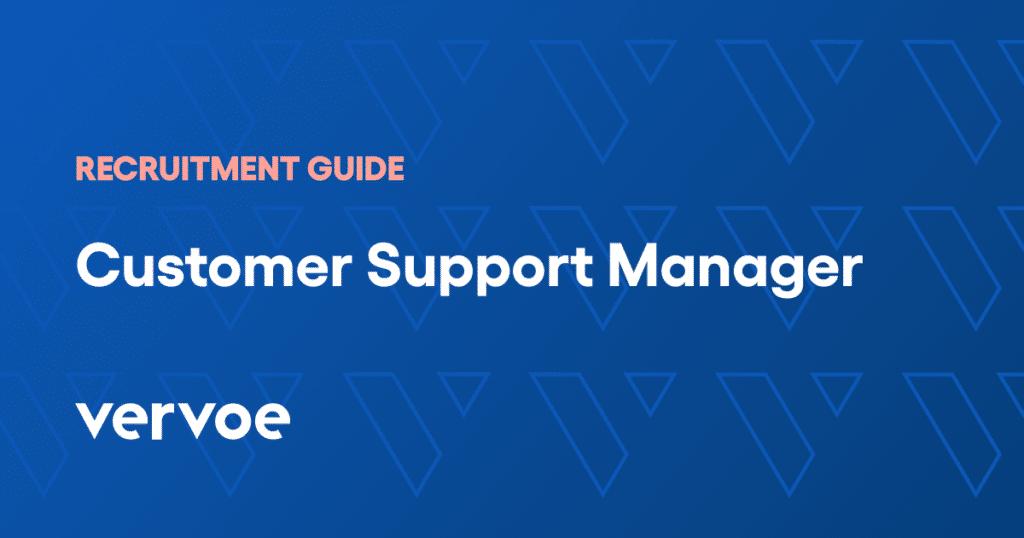 Customer success manager recruitment guide