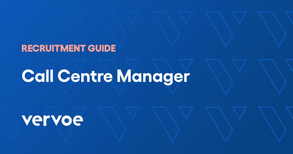 Call centre manager recruitment guide
