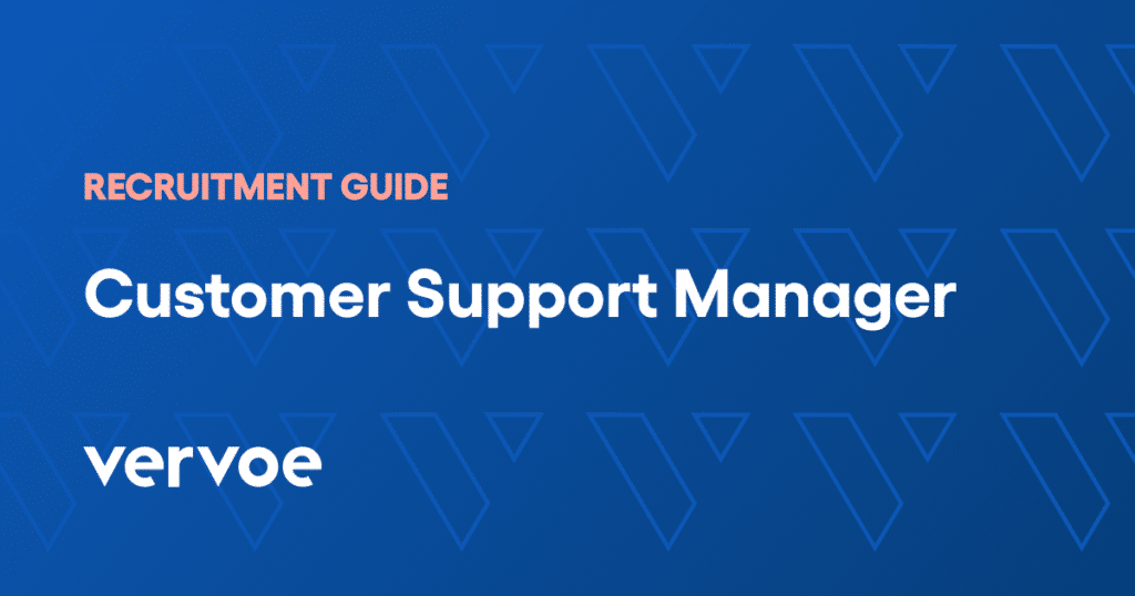 Customer support manager recruitment guide