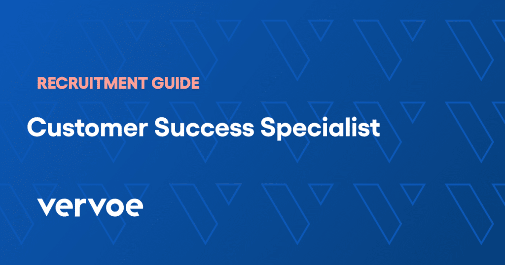 Customer success specialist recruitment guide