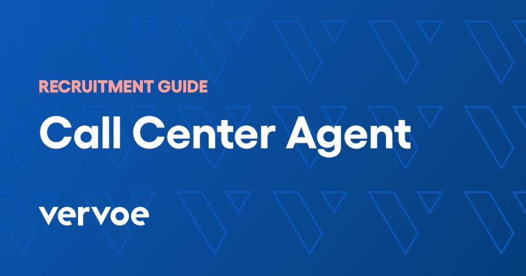 Call center agent recruitment guide