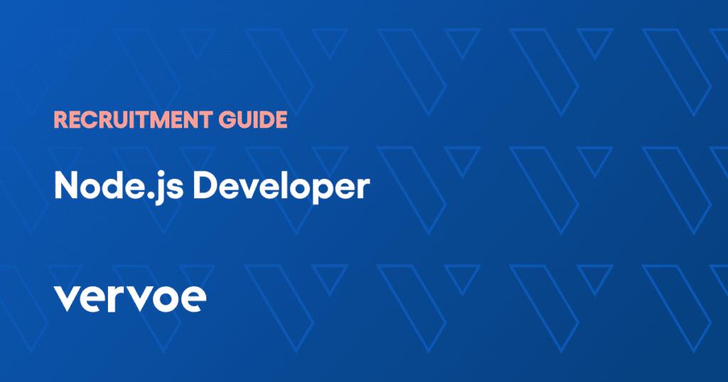 Node. Js developer recruitment guide