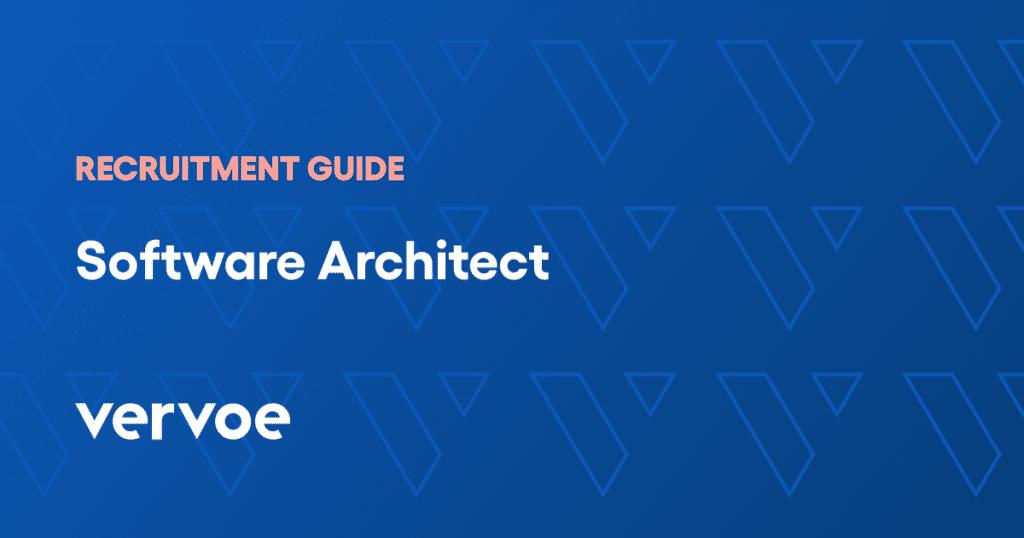 Software architect recruitment guide