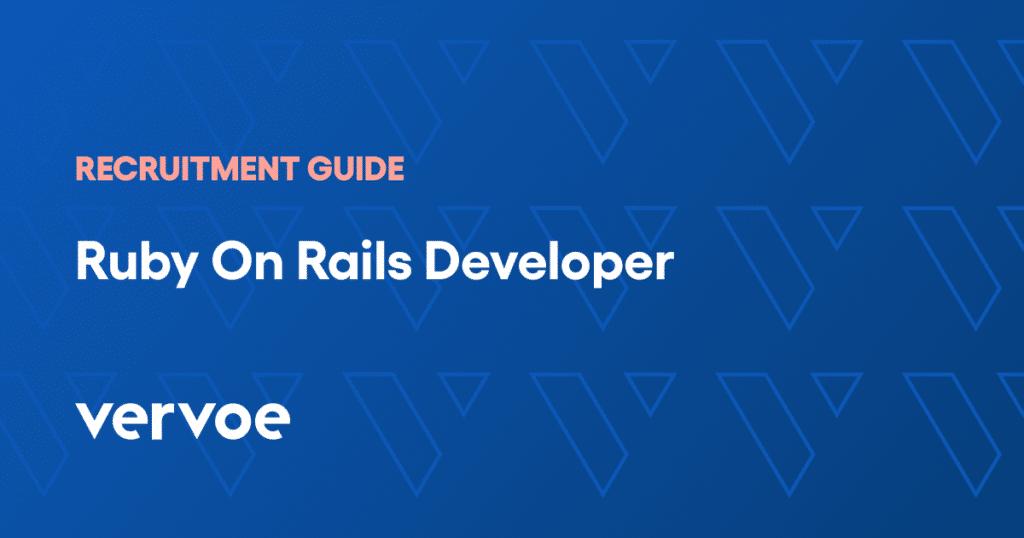 Ruby on rails developer recruitment guide