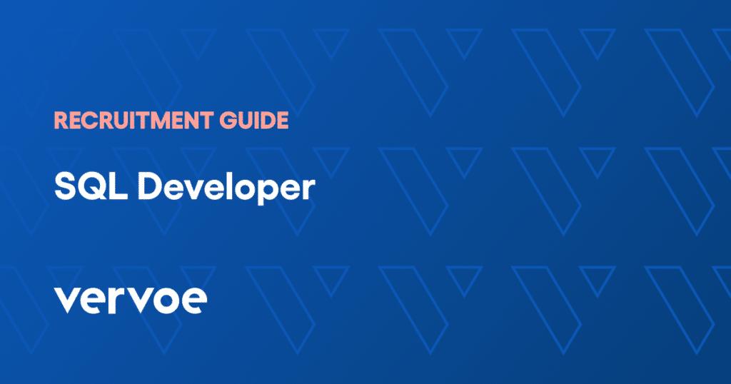 Sql developer recruitment guide