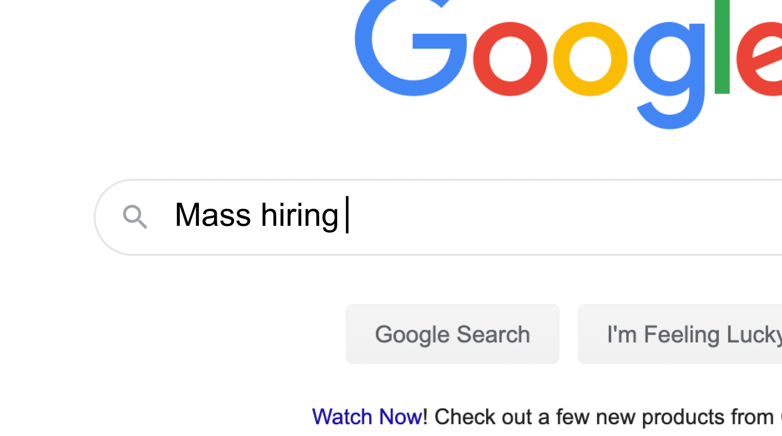 Google search for mass hiring