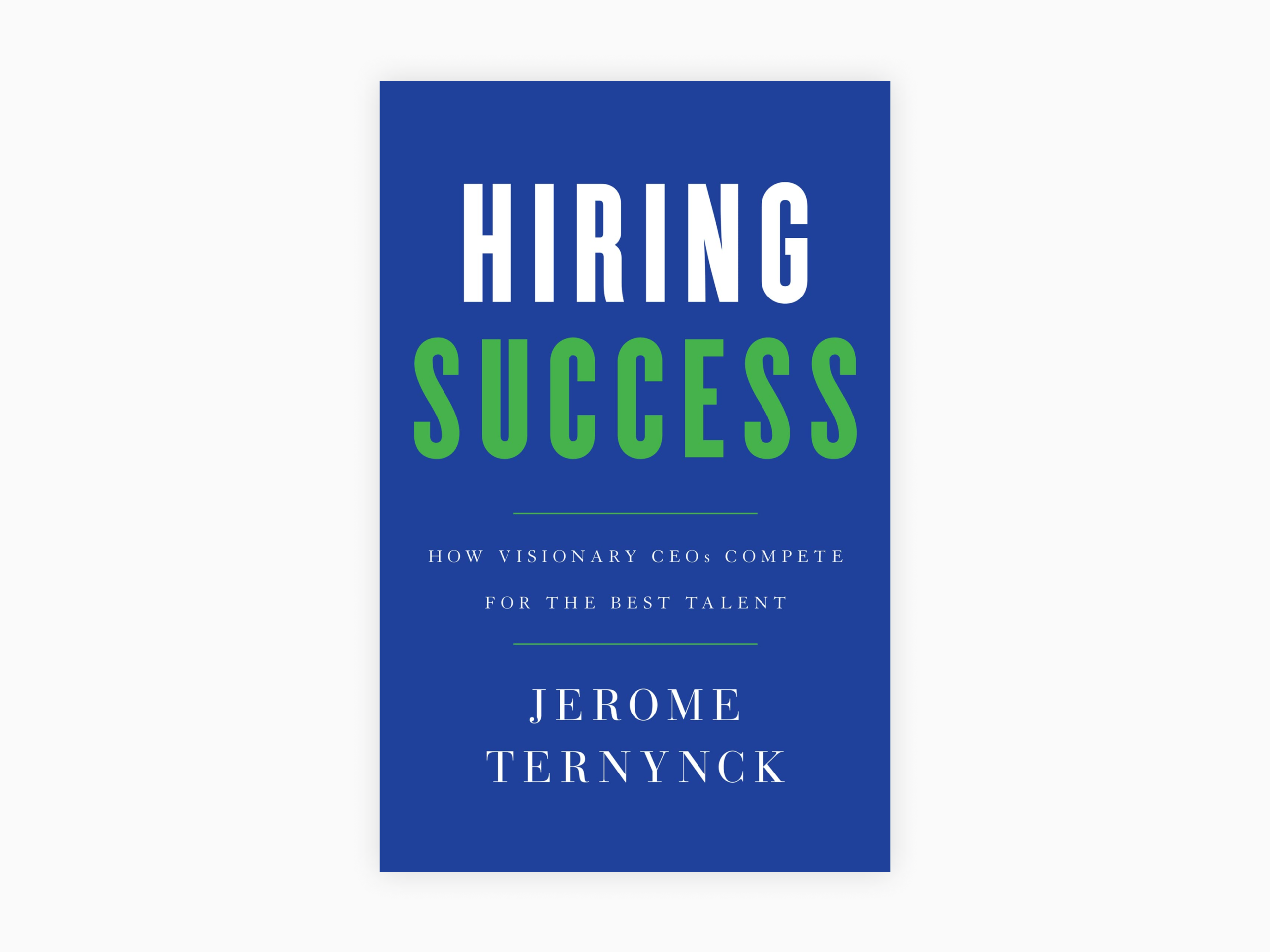 Book cover of hiring success by jerome ternynck