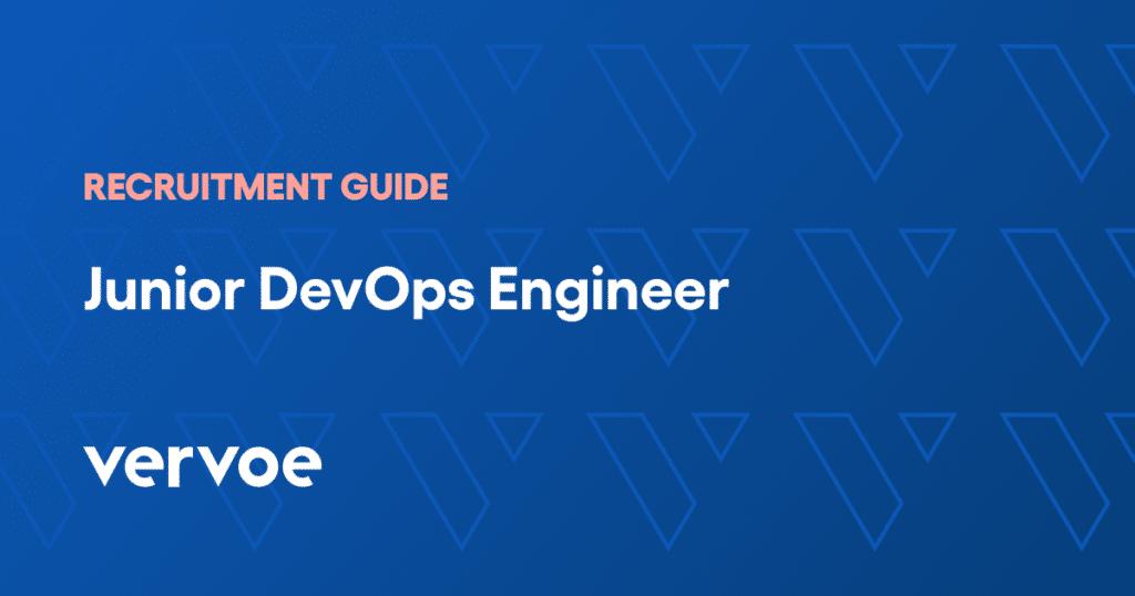Junior devops engineer recruitment guide