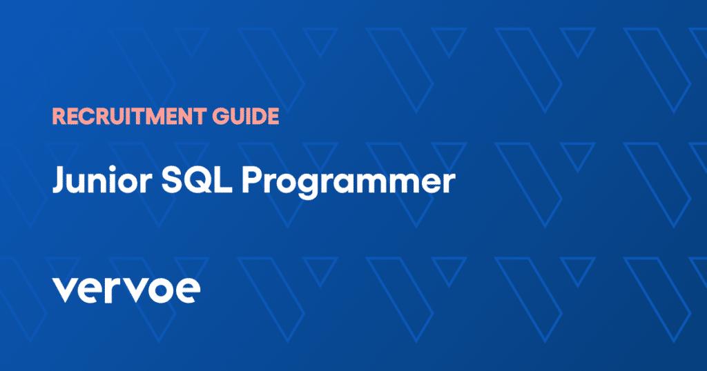 Junior sql programmer recruitment guide