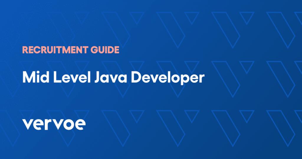 Mid level java developer recruitment guide