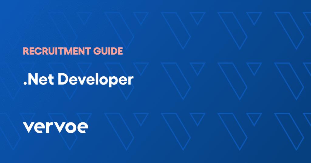 .Net Developer Recruitment Guide