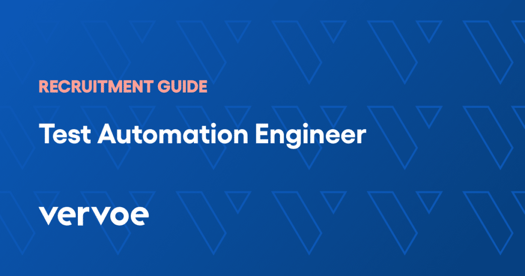 Test automation engineer recruitment guide