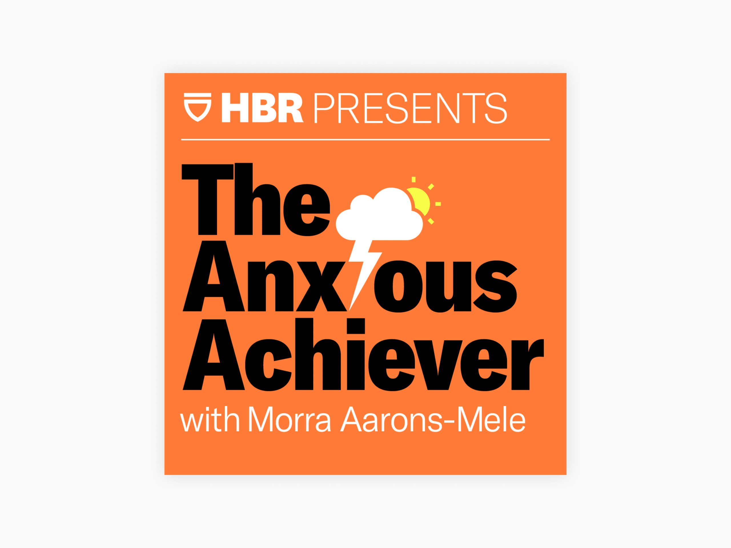 Cover art for the anxious achiever with morra aarons-mele