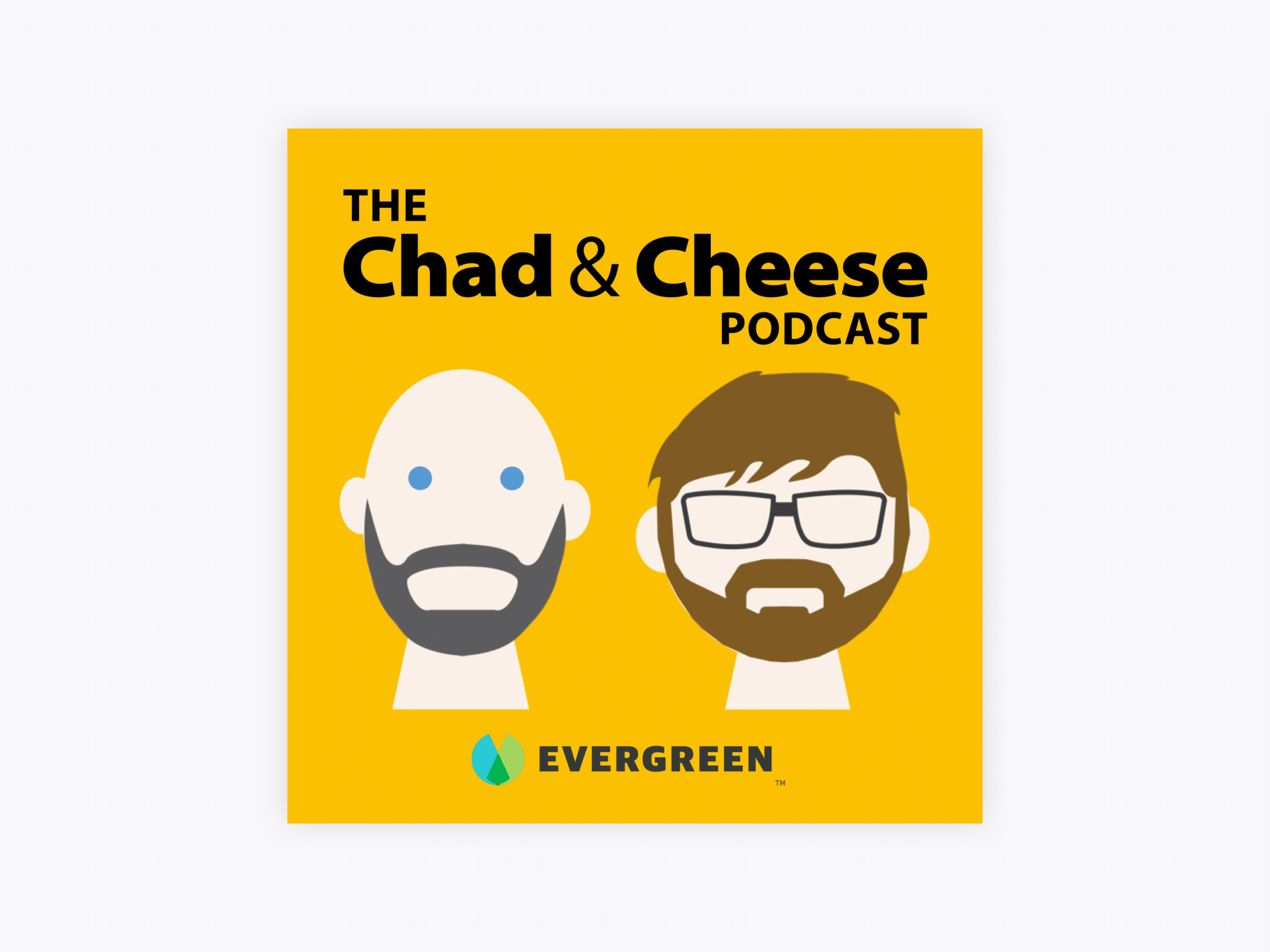 Cover art for the chad & cheese show