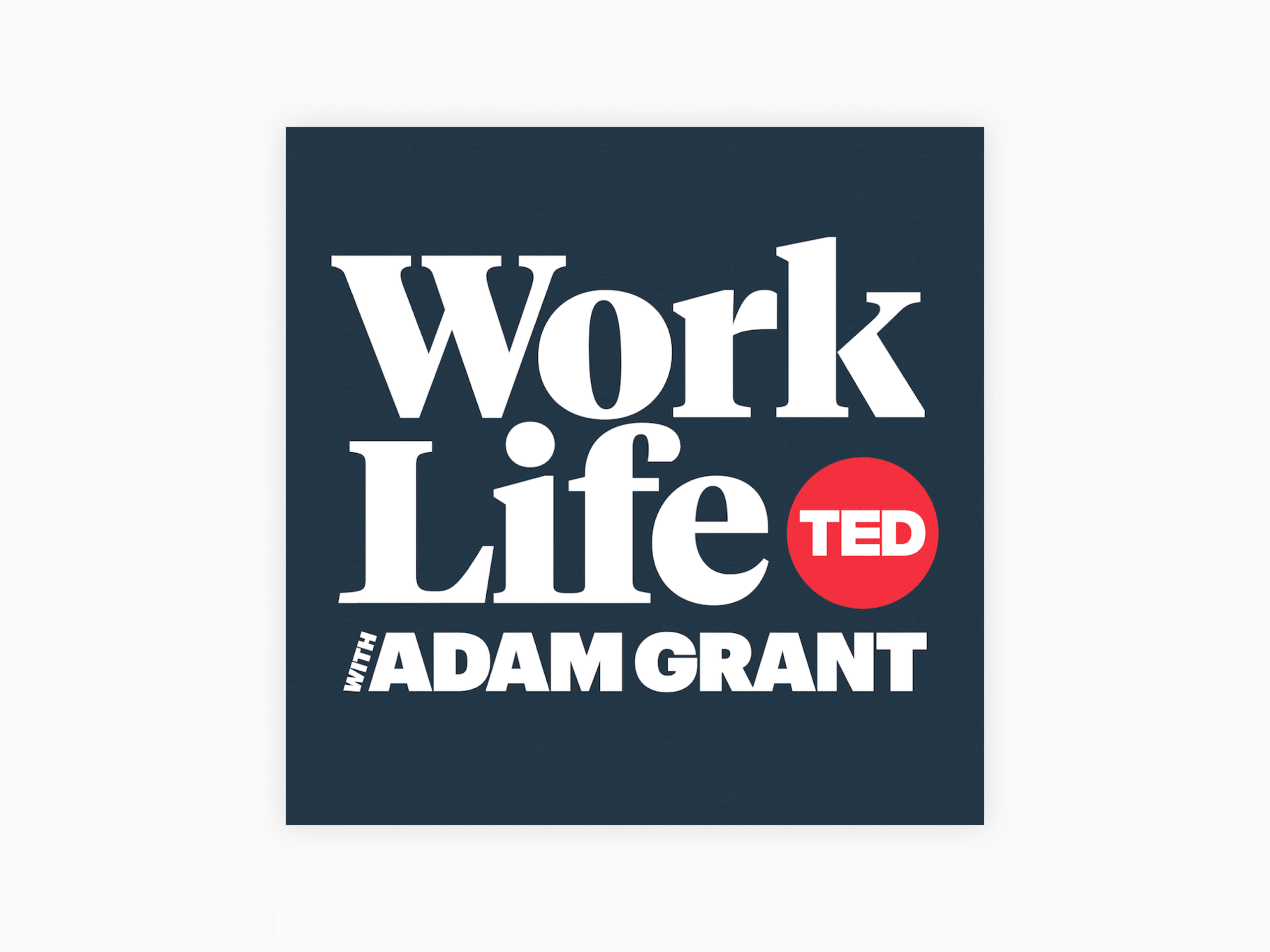 Cover art for worklife with adam grant