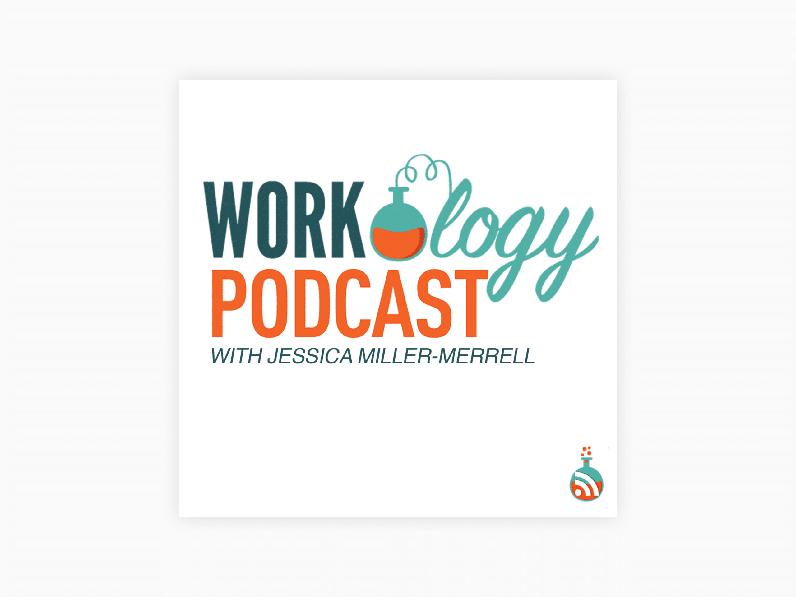 Cover art for workology podcast with jessica miller-merrell